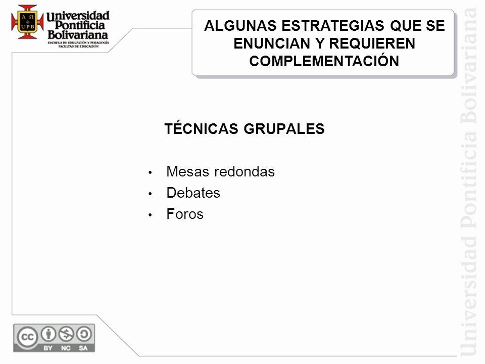ALGUNAS ESTRATEGIAS QUE SE ENUNCIAN Y REQUIEREN COMPLEMENTACIÓN