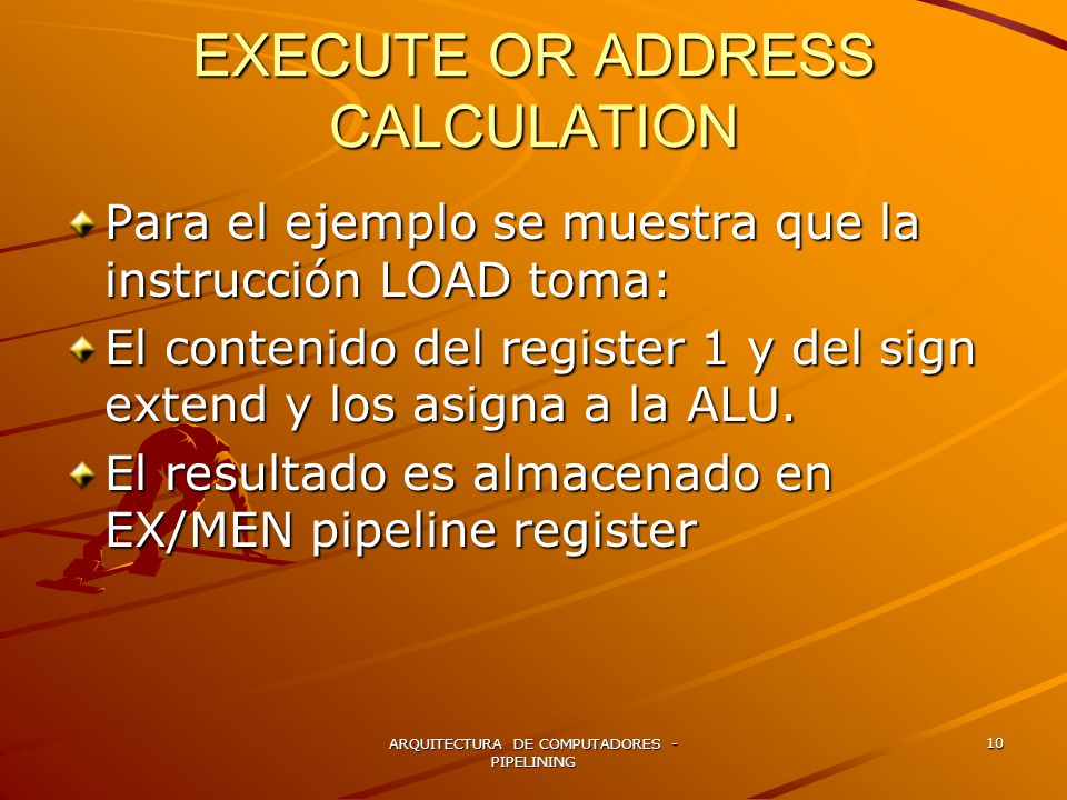 EXECUTE OR ADDRESS CALCULATION