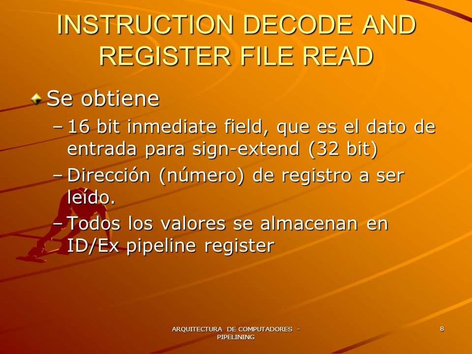 INSTRUCTION DECODE AND REGISTER FILE READ