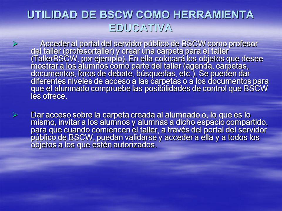 UTILIDAD DE BSCW COMO HERRAMIENTA EDUCATIVA