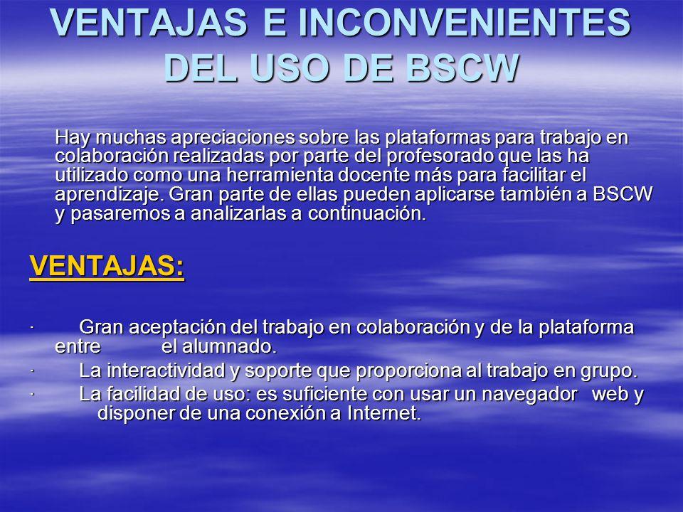 VENTAJAS E INCONVENIENTES DEL USO DE BSCW