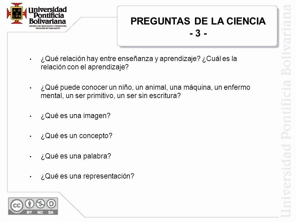 PREGUNTAS DE LA CIENCIA - 3 -
