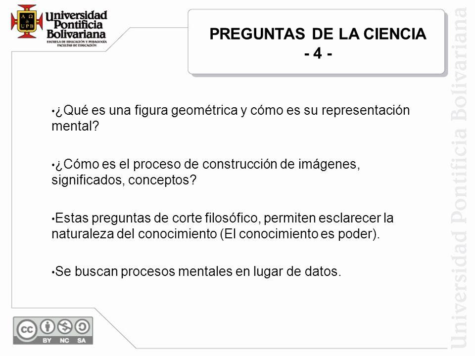 PREGUNTAS DE LA CIENCIA - 4 -