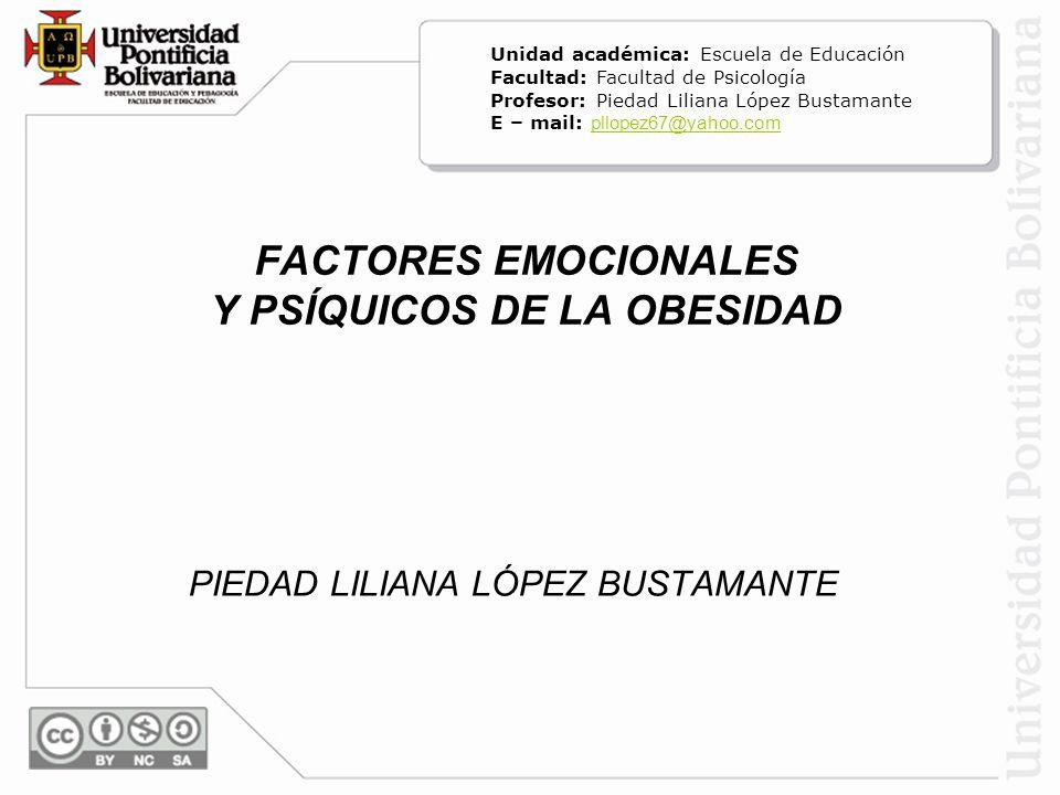 FACTORES EMOCIONALES Y PSÍQUICOS DE LA OBESIDAD