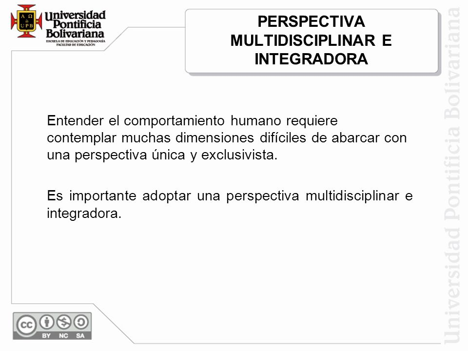 PERSPECTIVA MULTIDISCIPLINAR E INTEGRADORA