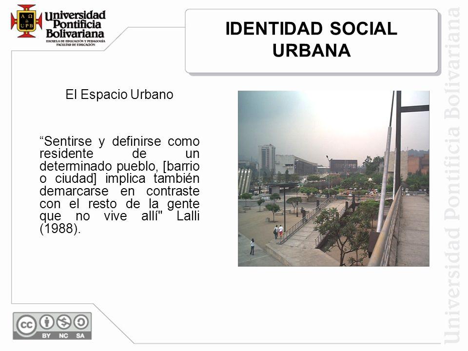 IDENTIDAD SOCIAL URBANA