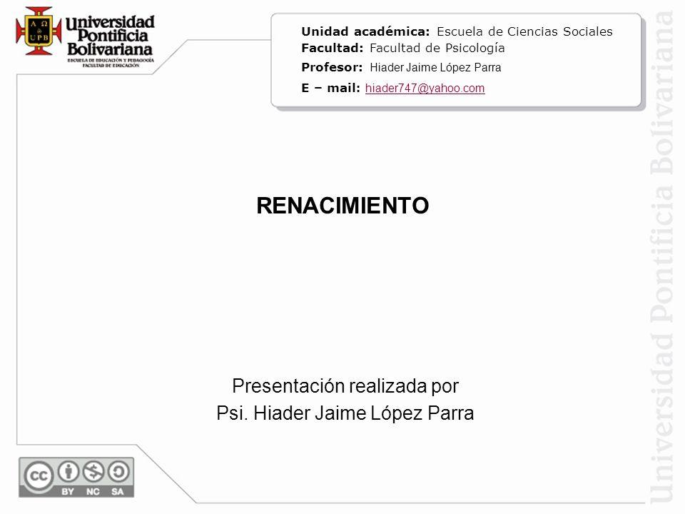 Presentación realizada por Psi. Hiader Jaime López Parra