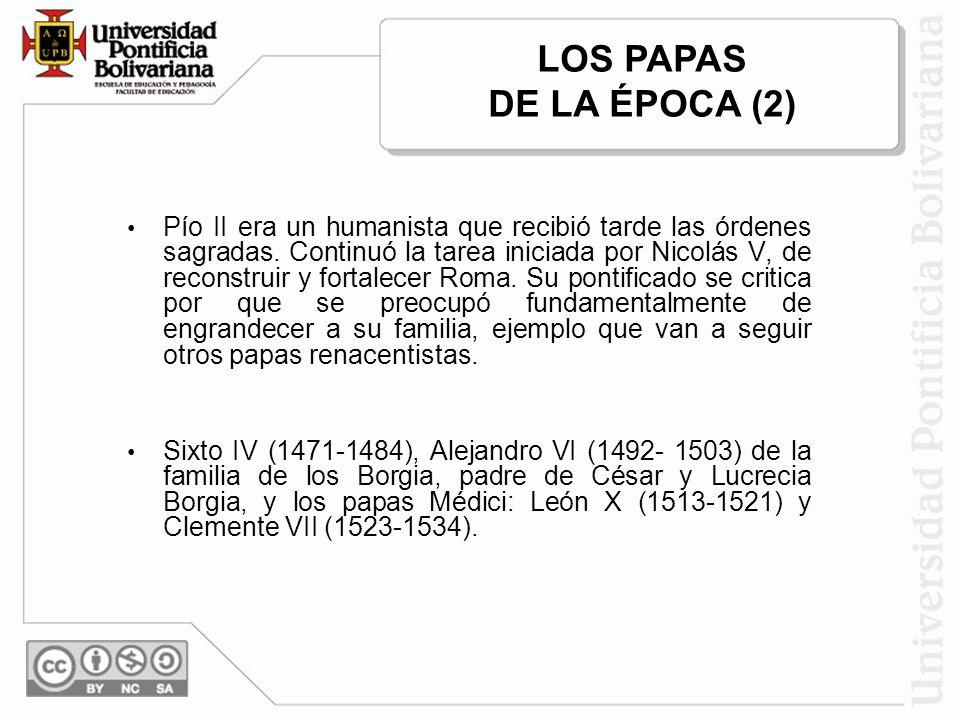 LOS PAPAS DE LA ÉPOCA (2)
