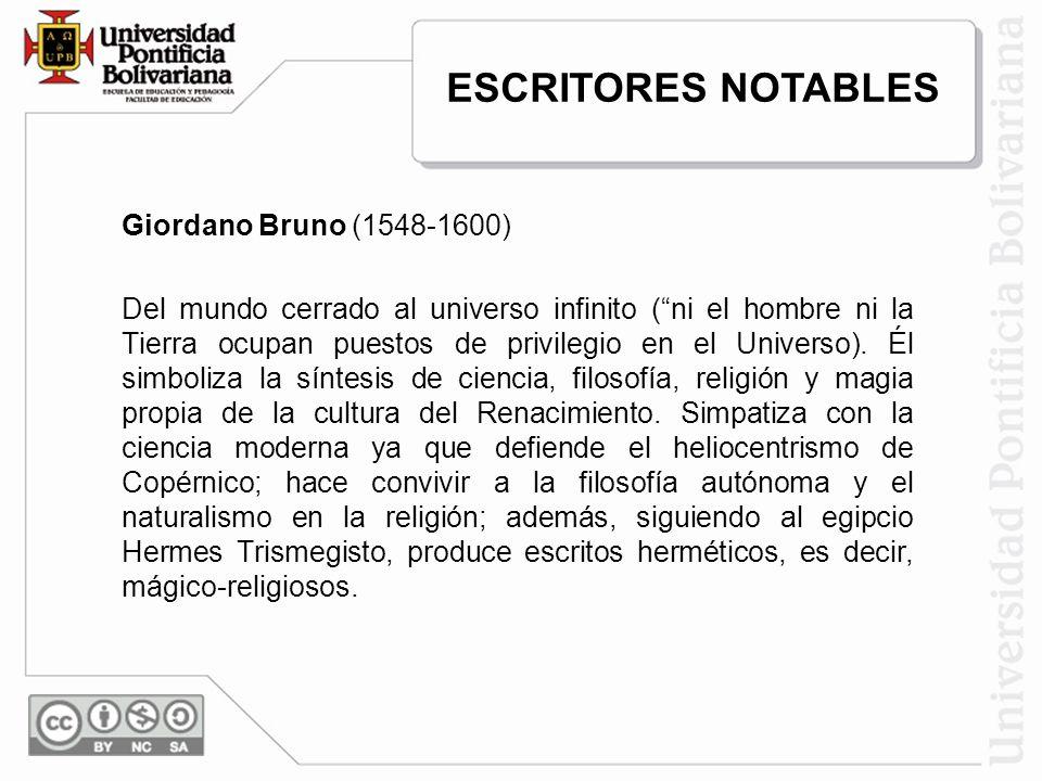 ESCRITORES NOTABLES Giordano Bruno (1548-1600)