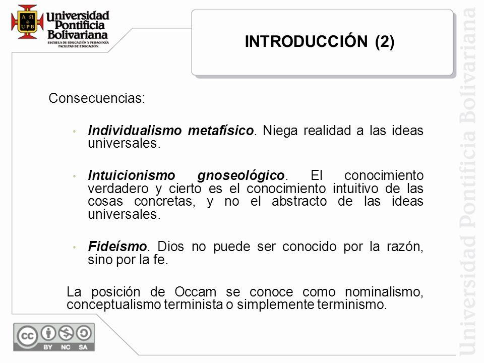 INTRODUCCIÓN (2) Consecuencias: