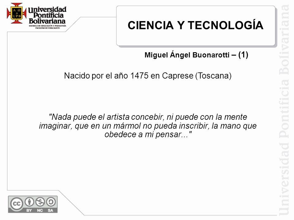 Miguel Ángel Buonarotti – (1)