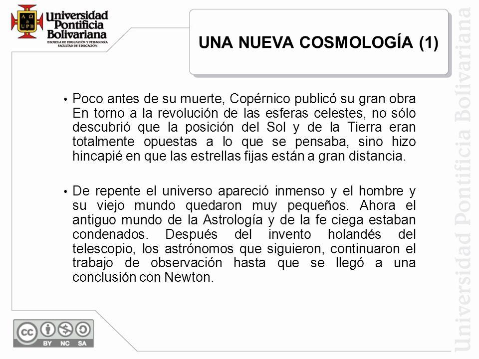 UNA NUEVA COSMOLOGÍA (1)