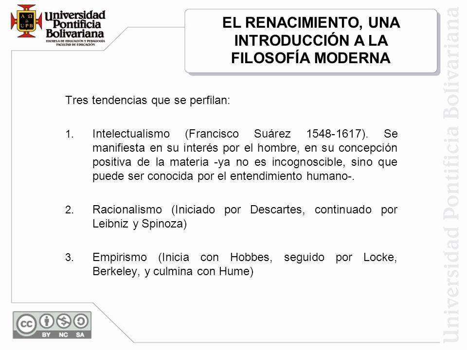 EL RENACIMIENTO, UNA INTRODUCCIÓN A LA FILOSOFÍA MODERNA