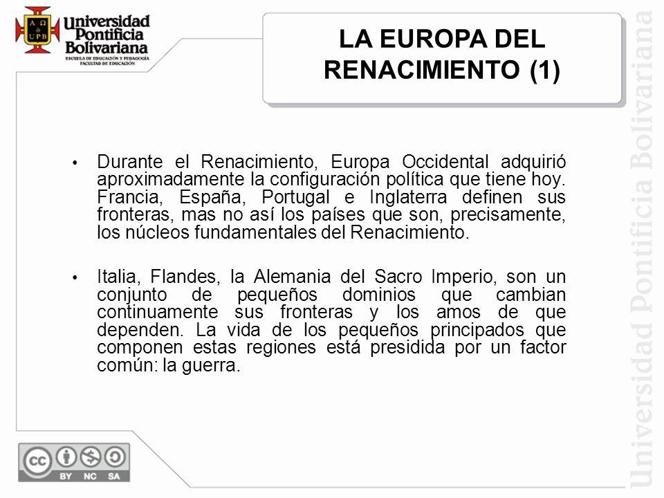 LA EUROPA DEL RENACIMIENTO (1)