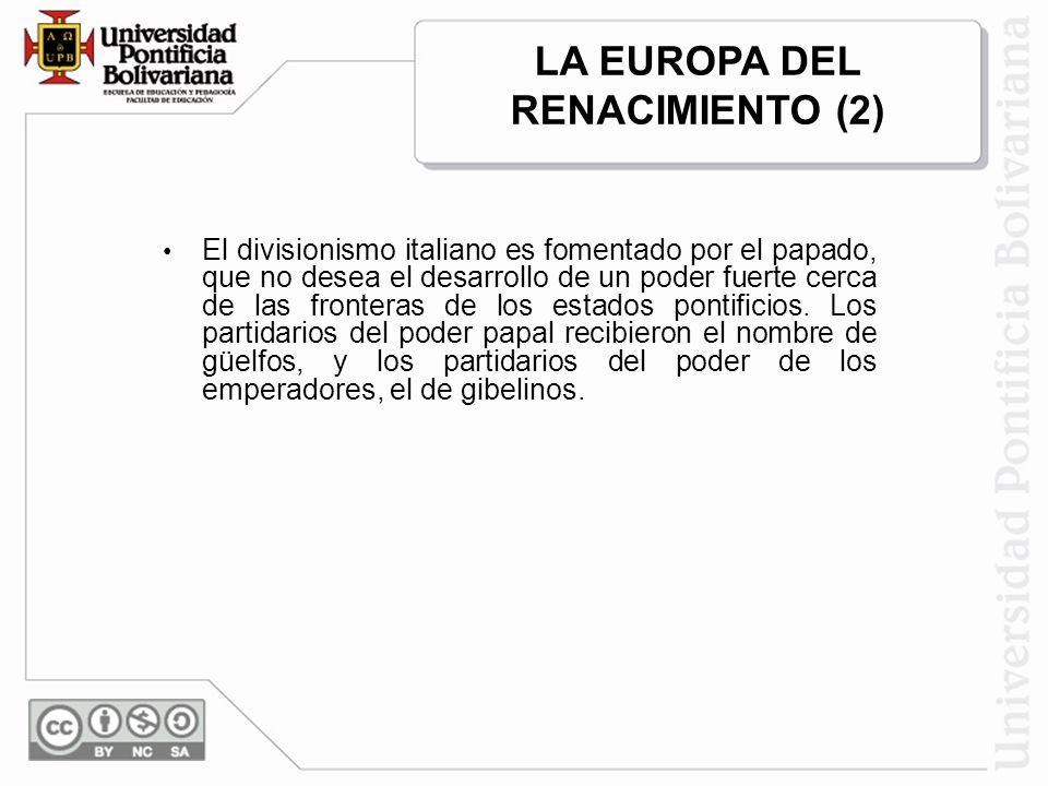 LA EUROPA DEL RENACIMIENTO (2)