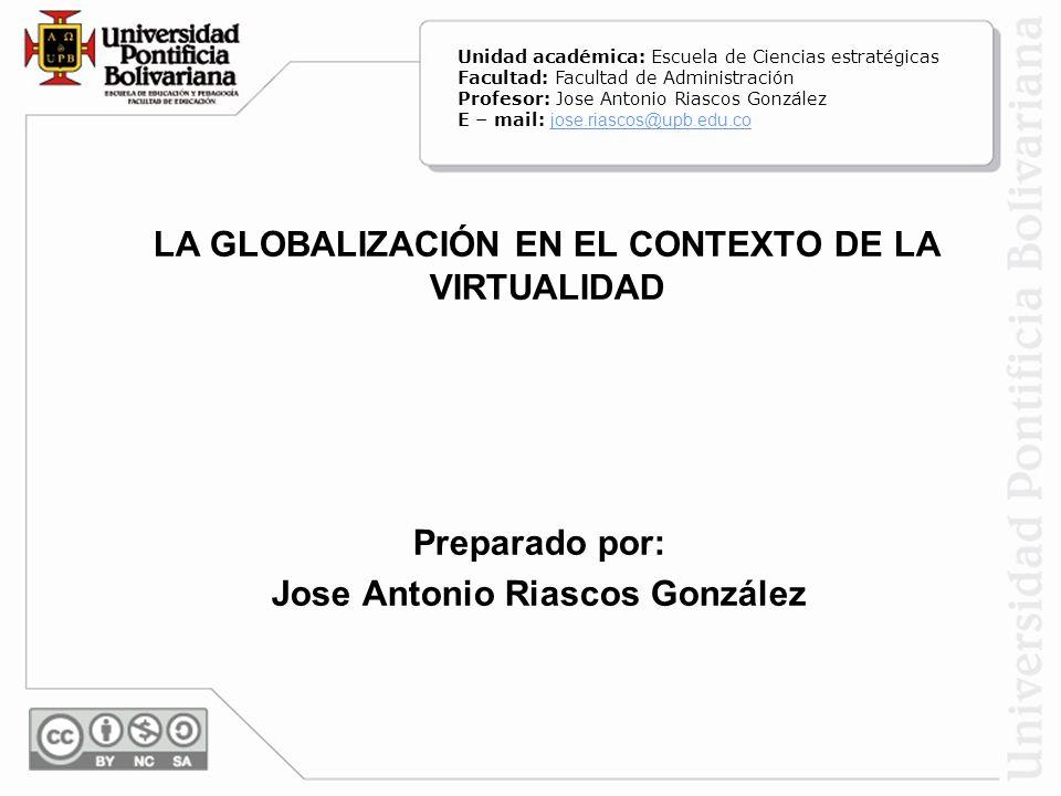 LA GLOBALIZACIÓN EN EL CONTEXTO DE LA VIRTUALIDAD