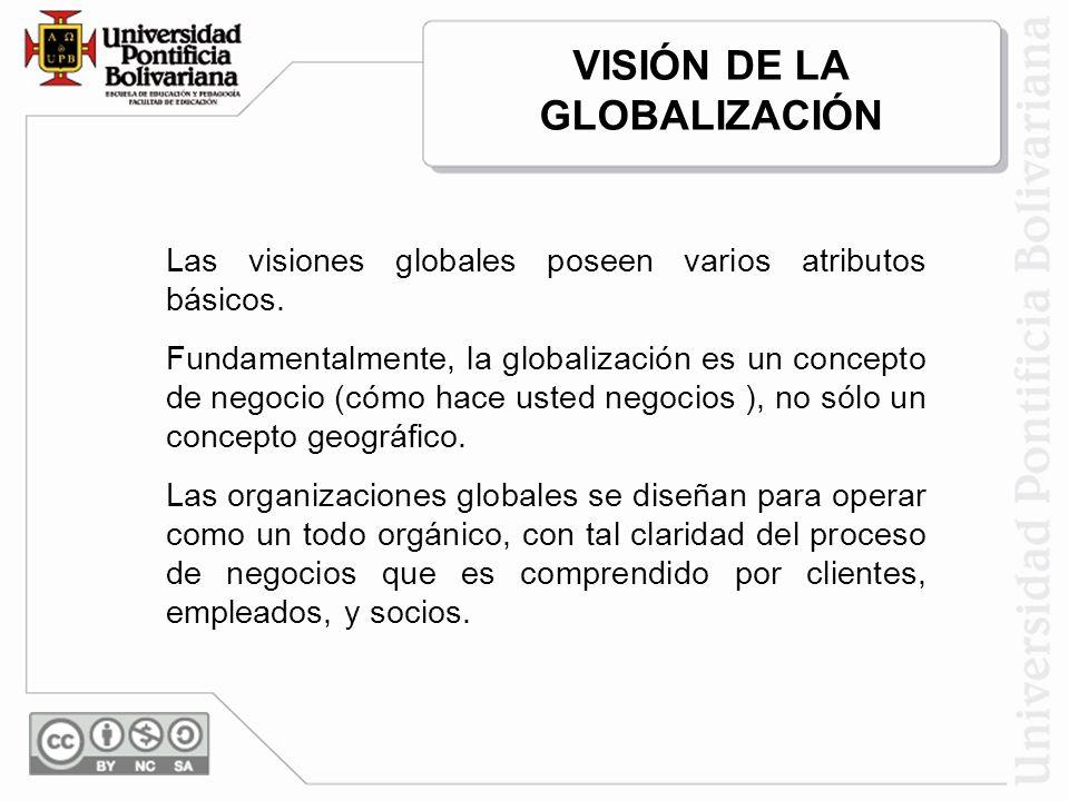 VISIÓN DE LA GLOBALIZACIÓN
