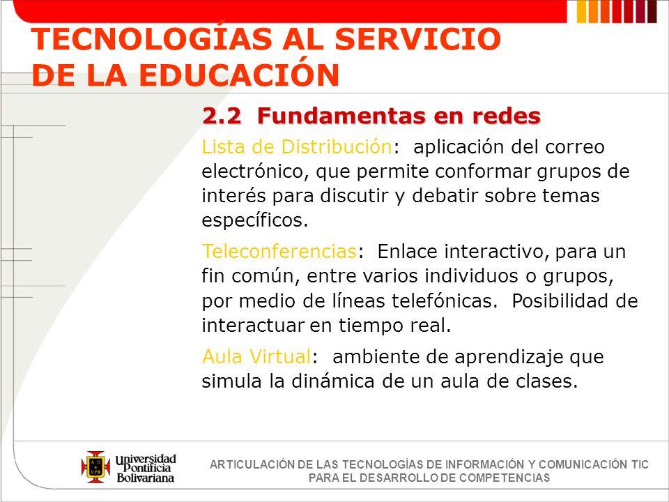 TECNOLOGÍAS AL SERVICIO DE LA EDUCACIÓN