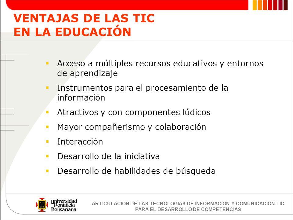VENTAJAS DE LAS TIC EN LA EDUCACIÓN