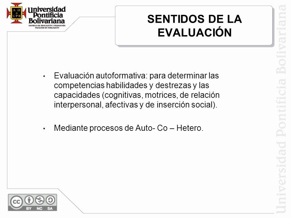 SENTIDOS DE LA EVALUACIÓN