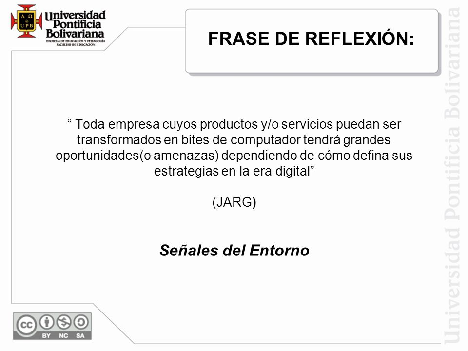 FRASE DE REFLEXIÓN: Señales del Entorno