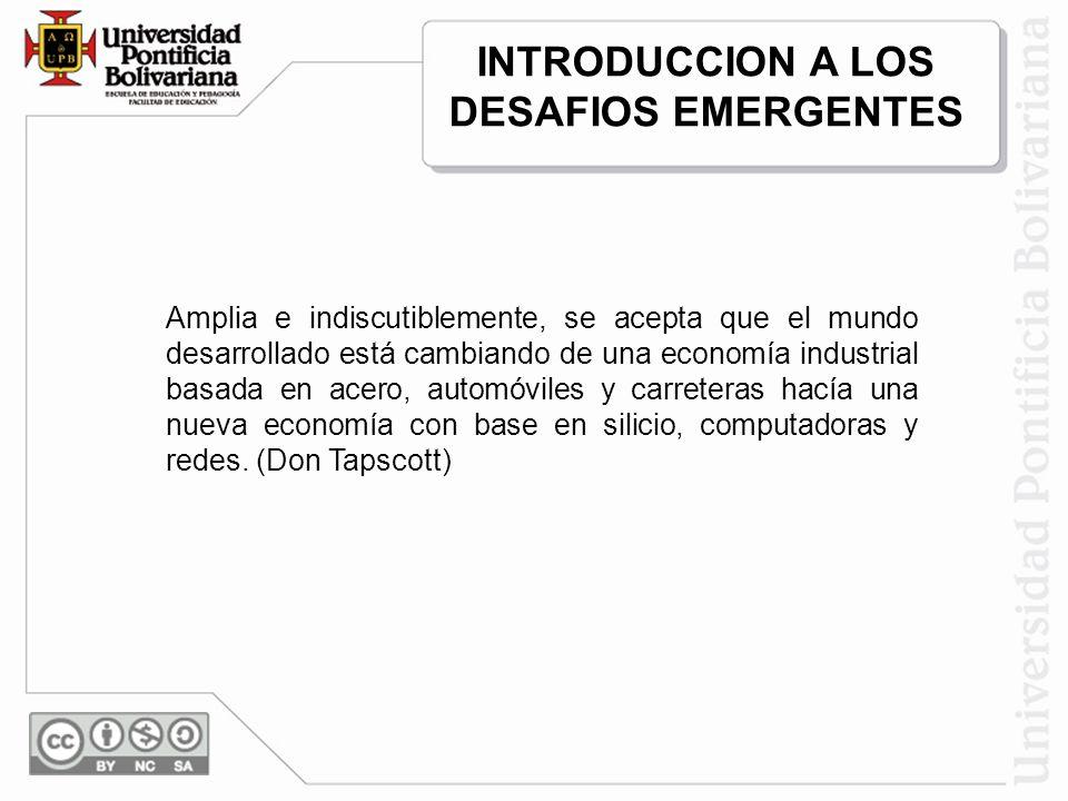 INTRODUCCION A LOS DESAFIOS EMERGENTES
