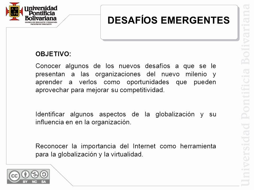 DESAFÍOS EMERGENTES OBJETIVO: