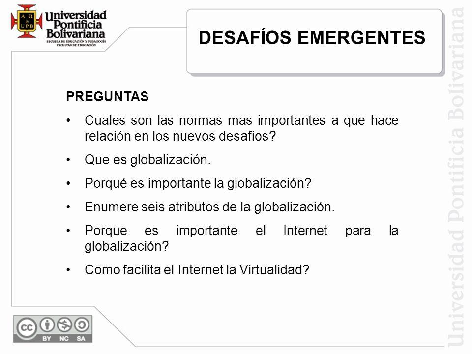 DESAFÍOS EMERGENTES PREGUNTAS