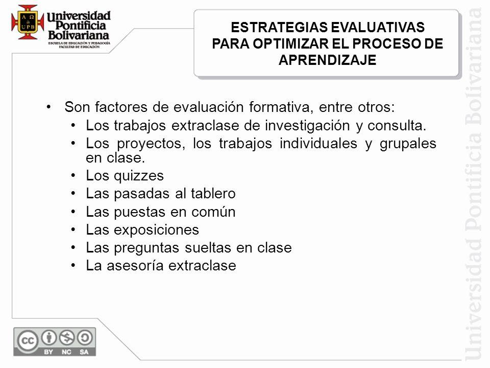 ESTRATEGIAS EVALUATIVAS PARA OPTIMIZAR EL PROCESO DE APRENDIZAJE