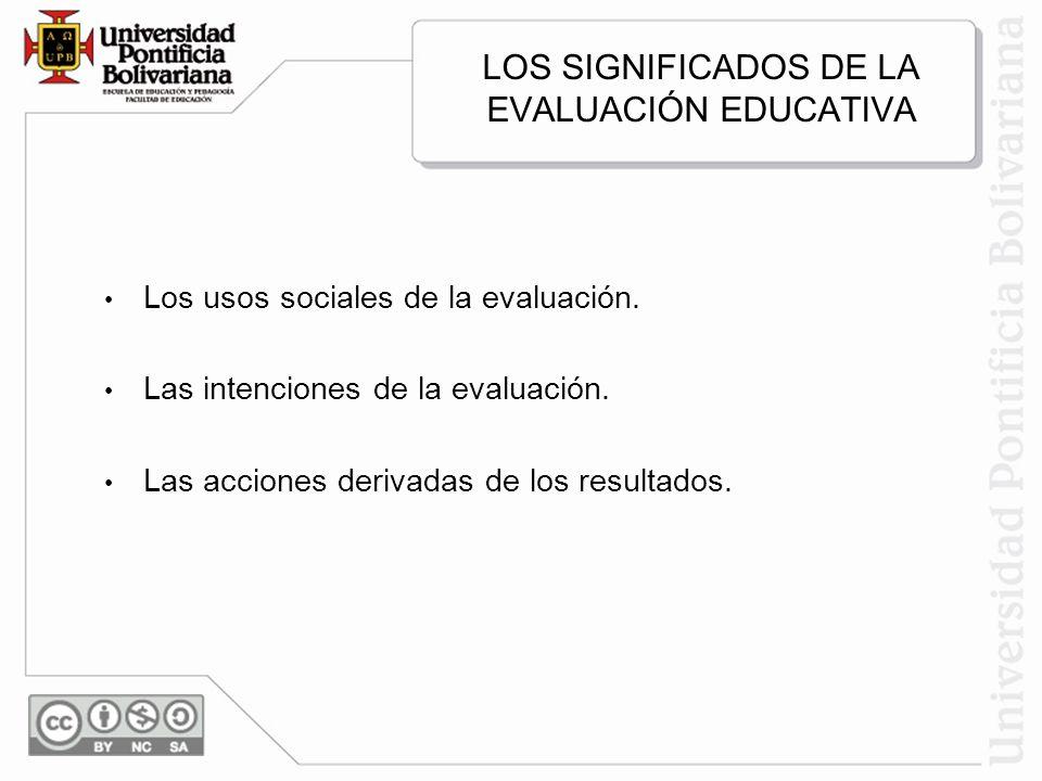 LOS SIGNIFICADOS DE LA EVALUACIÓN EDUCATIVA