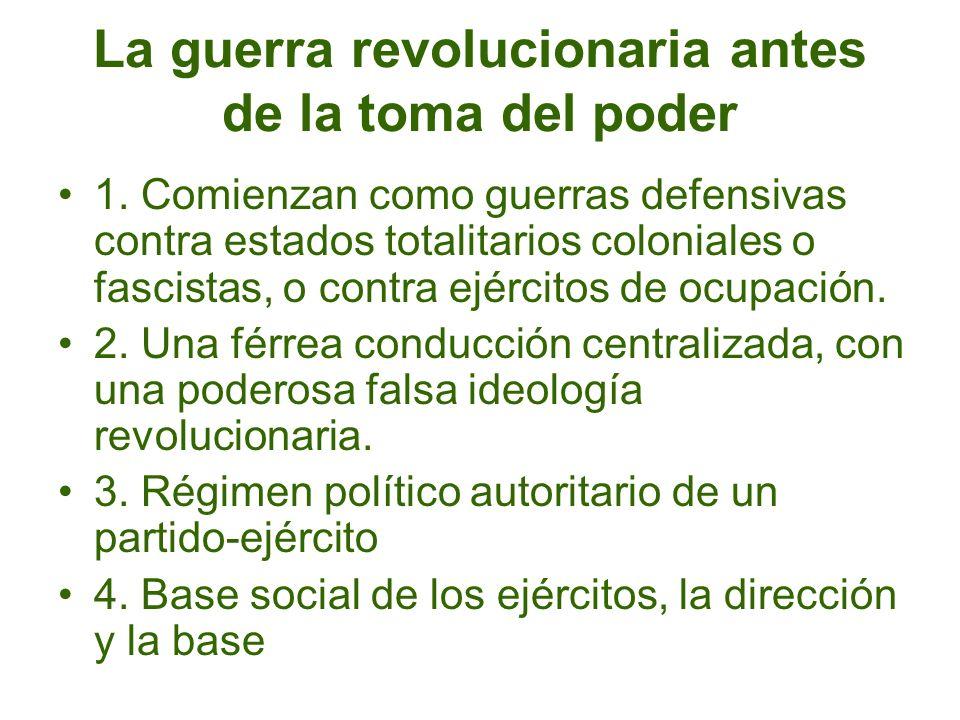 La guerra revolucionaria antes de la toma del poder