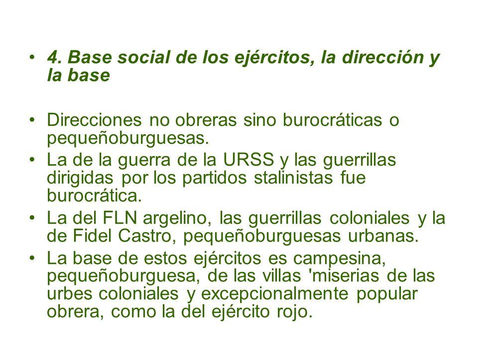 4. Base social de los ejércitos, la dirección y la base