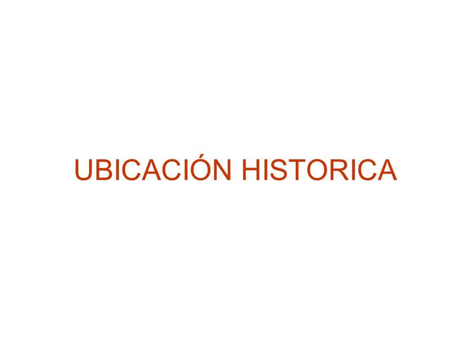 UBICACIÓN HISTORICA