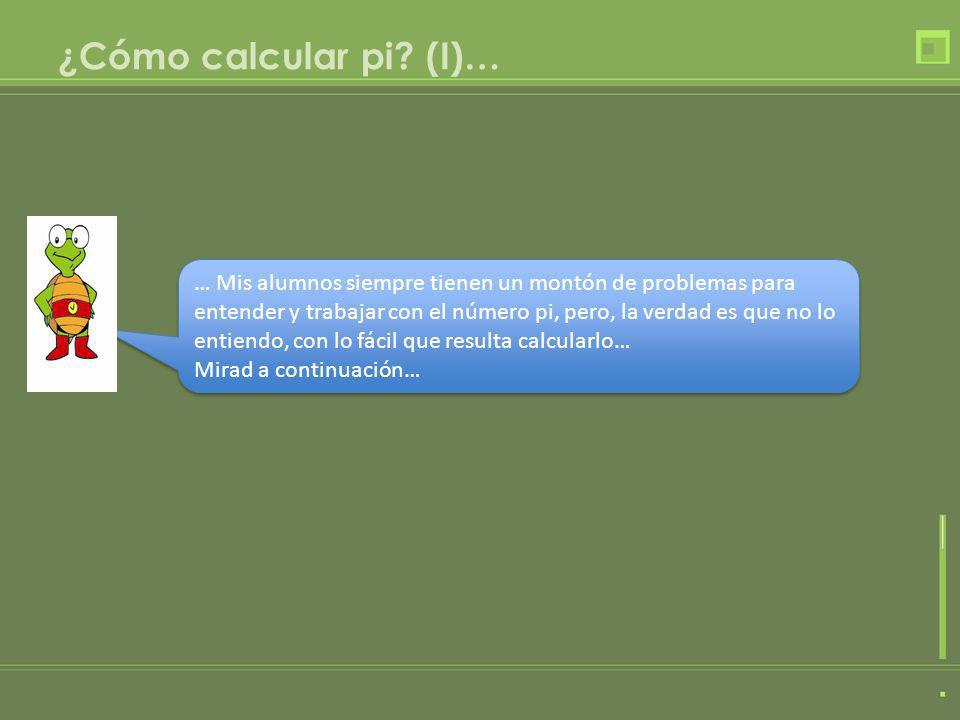 ¿Cómo calcular pi (I)…