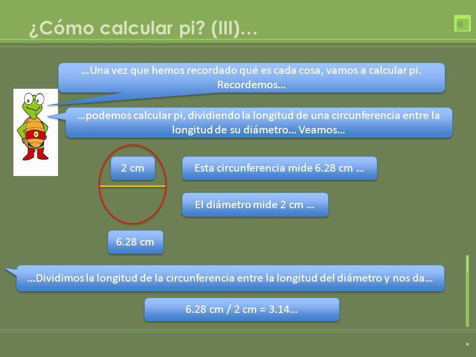 ¿Cómo calcular pi (III)…