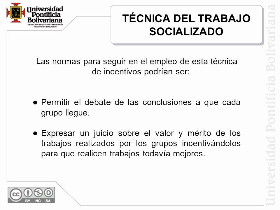 TÉCNICA DEL TRABAJO SOCIALIZADO
