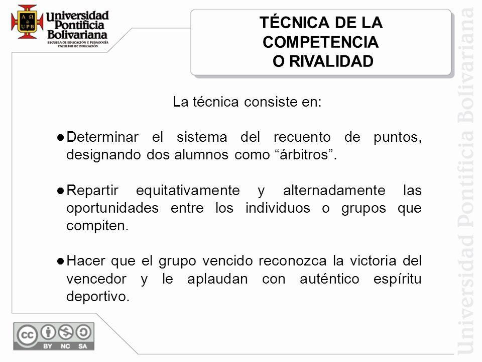 TÉCNICA DE LA COMPETENCIA