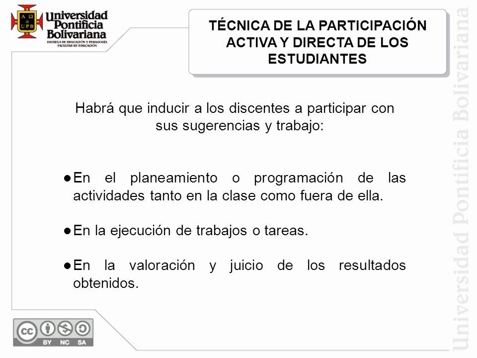 TÉCNICA DE LA PARTICIPACIÓN