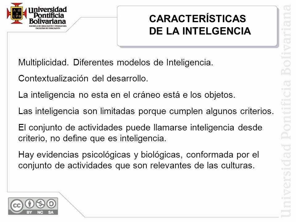 CARACTERÍSTICAS DE LA INTELGENCIA