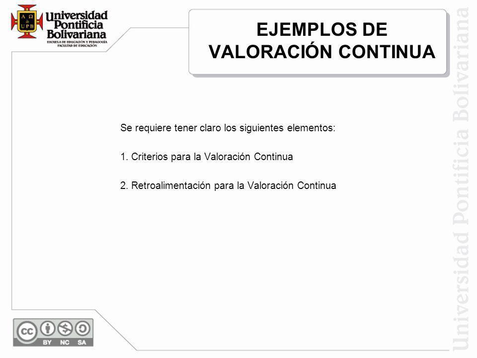 EJEMPLOS DE VALORACIÓN CONTINUA