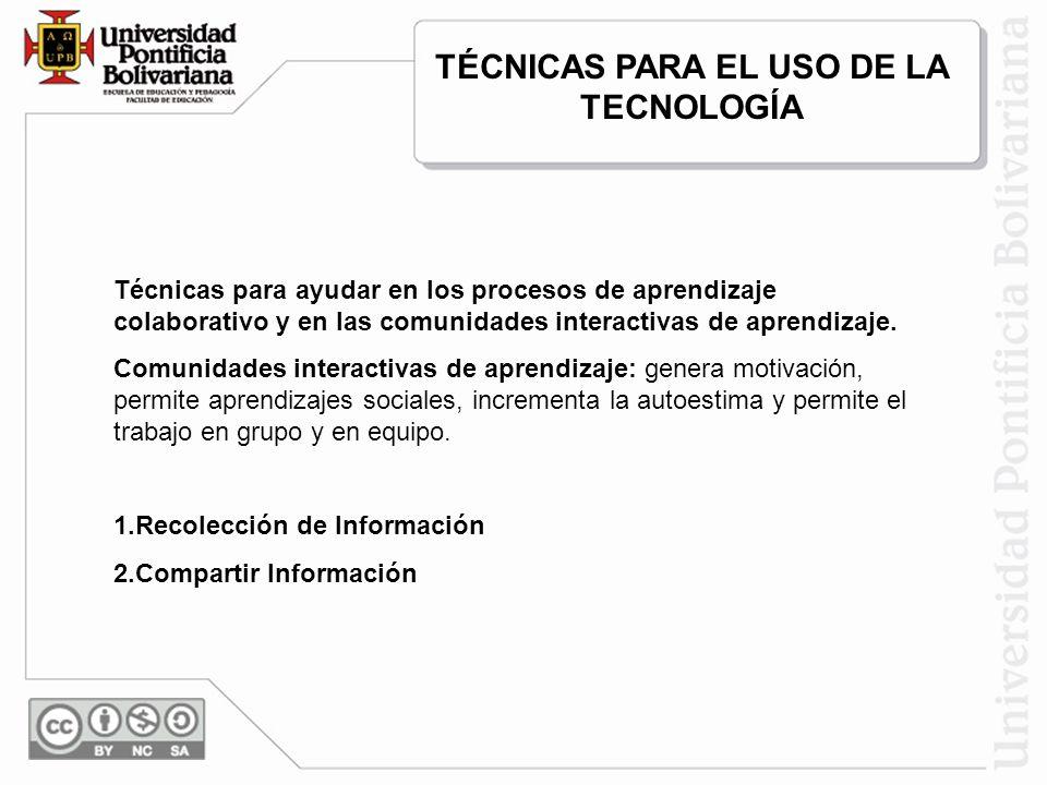 TÉCNICAS PARA EL USO DE LA TECNOLOGÍA