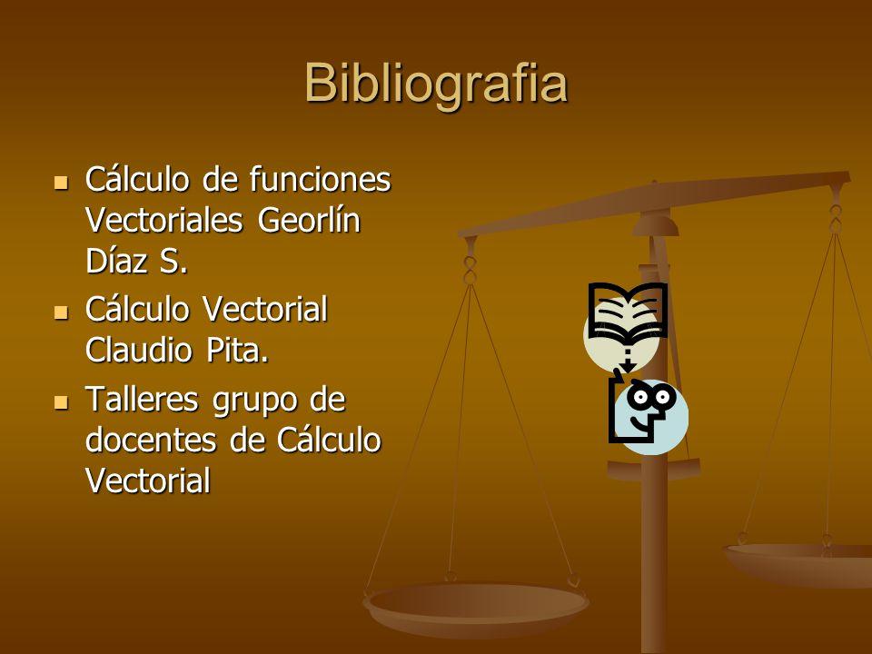 Bibliografia Cálculo de funciones Vectoriales Georlín Díaz S.