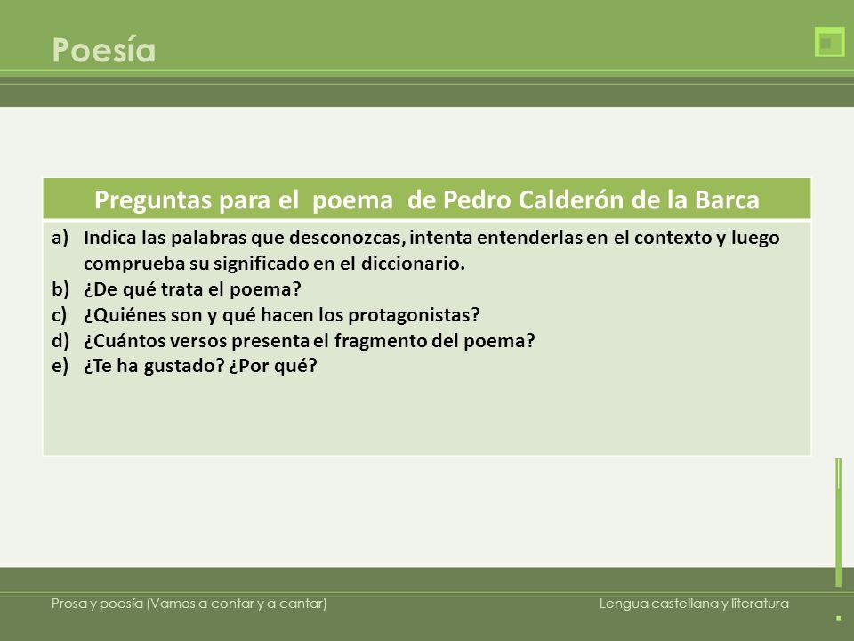 Preguntas para el poema de Pedro Calderón de la Barca