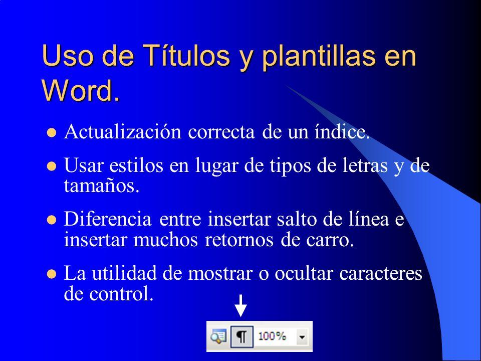 Uso de Títulos y plantillas en Word.