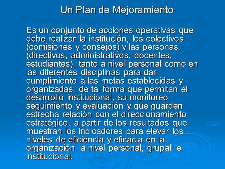 Un Plan de Mejoramiento
