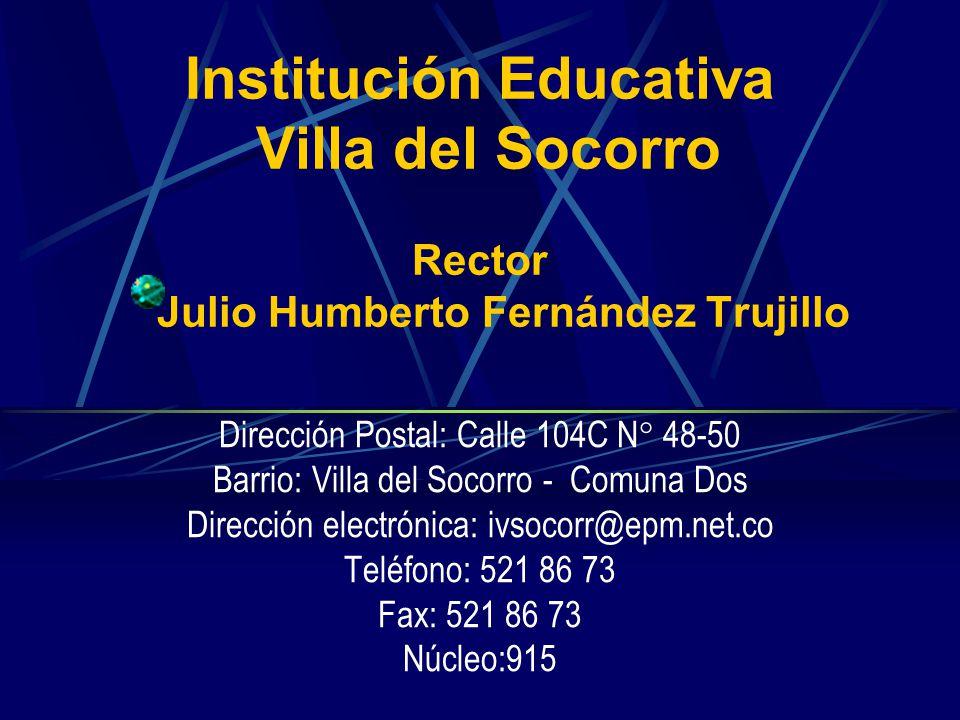 Institución Educativa Villa del Socorro Rector Julio Humberto Fernández Trujillo