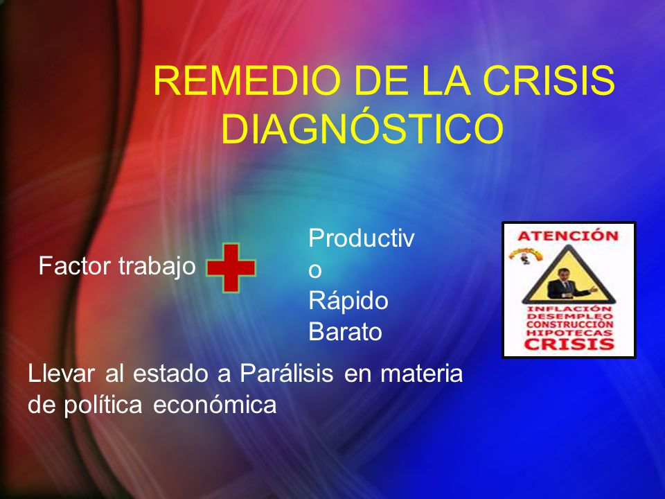 REMEDIO DE LA CRISIS DIAGNÓSTICO