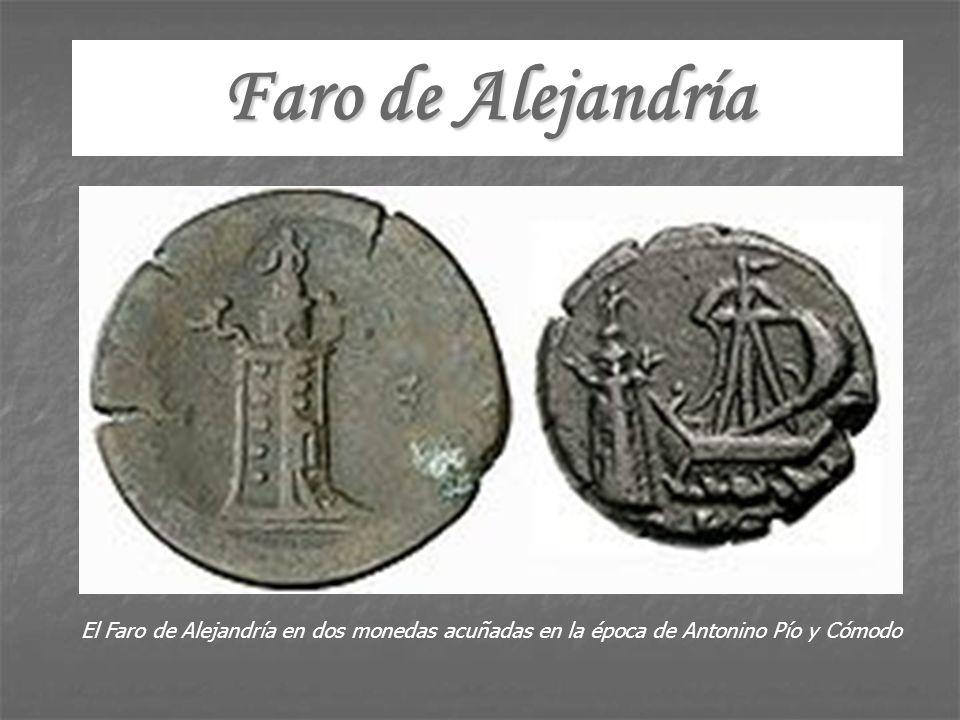Faro de Alejandría El Faro de Alejandría en dos monedas acuñadas en la época de Antonino Pío y Cómodo.