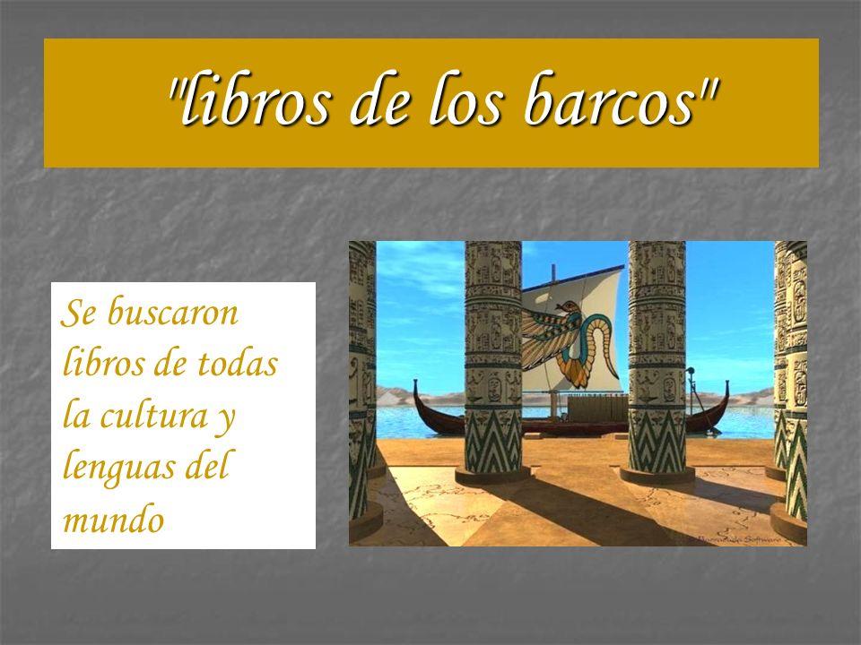 libros de los barcos Se buscaron libros de todas la cultura y lenguas del mundo