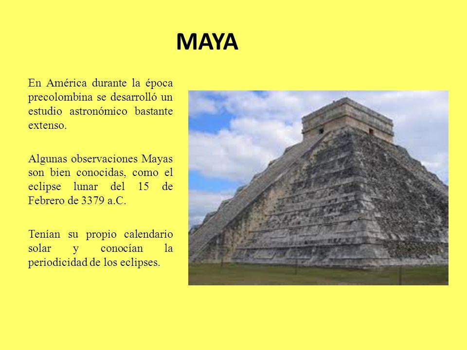 MAYAEn América durante la época precolombina se desarrolló un estudio astronómico bastante extenso.